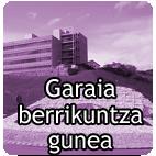 Garaia Berrikuntza Gunera sartu.